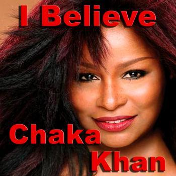 Chaka Khan - I Believe