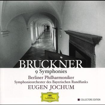 Eugen Jochum / Berliner Philharmoniker / Symphonieorchester des Bayerischen Rundfunks - Bruckner: 9 Symphonies