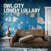 Owl City - Lonely Lullaby
