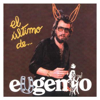 Eugenio - El Último De...