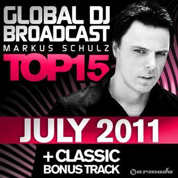 Markus Schulz - Global DJ Broadcast Top 15 - July 2011