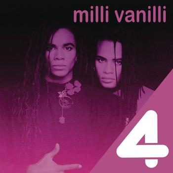 Milli Vanilli - 4 Hits: Milli Vanilli