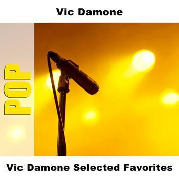 Vic Damone - Vic Damone Selected Favorites