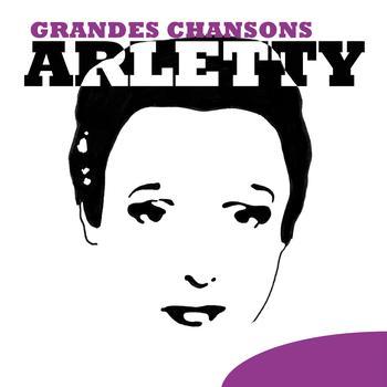 Arletty - Grandes Chansons