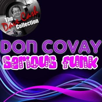 Don Covay - Serious Funk - [The Dave Cash Collection]