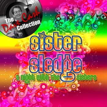 Sister Sledge - A Night With The Sisters - [The Dave Cash Collection]