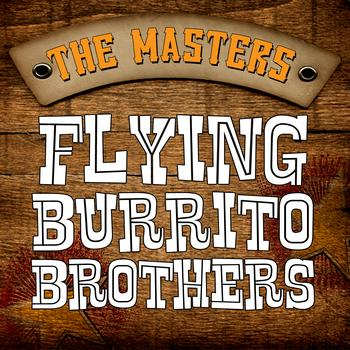 Flying Burrito Brothers - The Masters