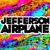 - Jefferson Airplane