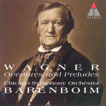 Daniel Barenboim - Wagner : Overtures & Preludes