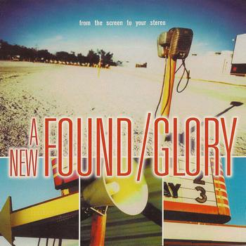 A New Found Glory - From the Screen to Your Stereo