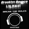 Brooklyn Bounce - Break the Rules