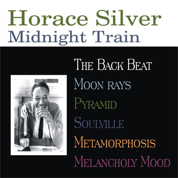 Horace Silver - Midnight Train