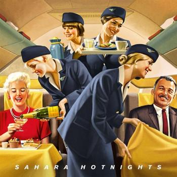 Sahara Hotnights - Sahara Hotnights