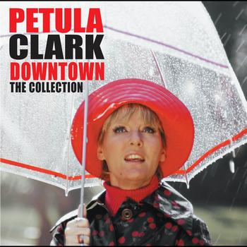 Petula Clark - Downtown: The Collection