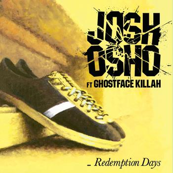 Josh Osho / Ghostface Killah - Redemption Days