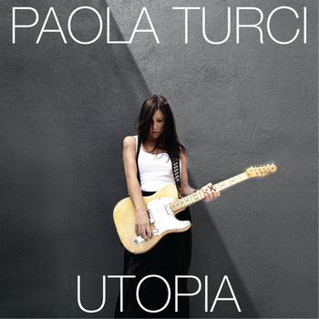 Paola Turci - Utopia