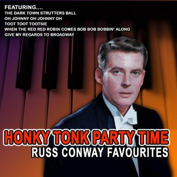 Russ Conway - Honky Tonk Party Time - Russ Conway Favourites (Remastered)