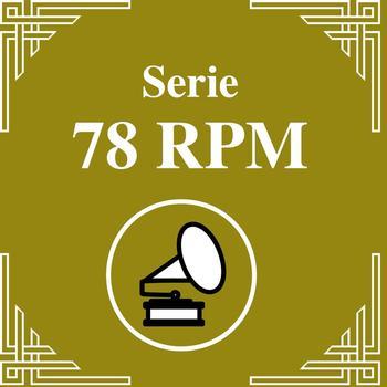 Pedro Laurenz - Serie 78 RPM: Orquestas De Antaño - Pedro Laurenz