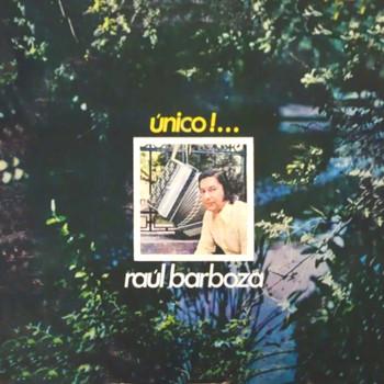 Raul Barboza - Único