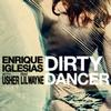 Enrique Iglesias / Usher / Lil Wayne - Dirty Dancer
