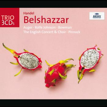 The English Concert / Trevor Pinnock - Handel: Belshazzar