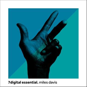 Miles Davis - 7digital Essential:Miles Davis