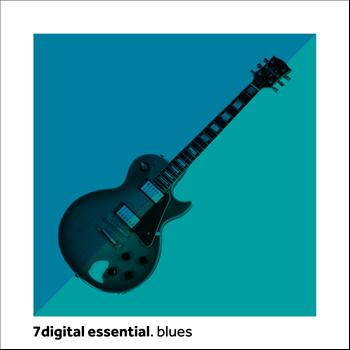 Various Artists - 7digital Essential: Blues
