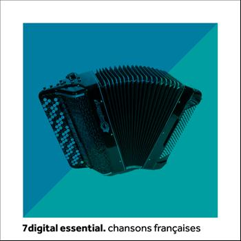 Various Artists - 7digital Essential: Chansons Françaises