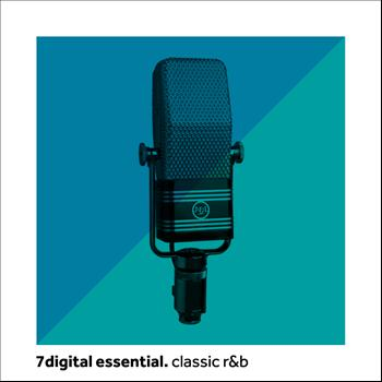 Various Artists - 7digital Essential: Classic R&B