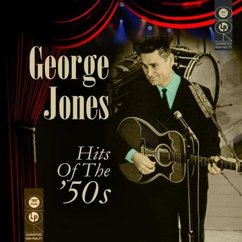George Jones - Hits Of The 50s