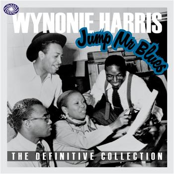Wynonie Harris - Jump Mr Blues: The Definitive Collection