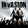 P-Square - The Invasion