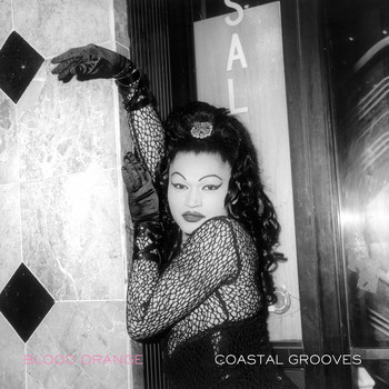 Blood Orange - Coastal Grooves