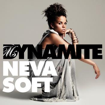 Ms Dynamite - Neva Soft (Edit)