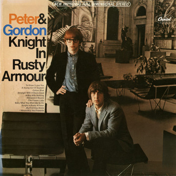 Peter And Gordon - Knight In Rusty Armour
