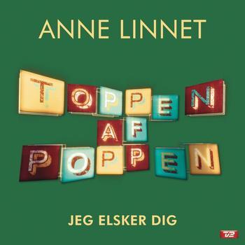 Anne Linnet - Jeg Elsker Dig