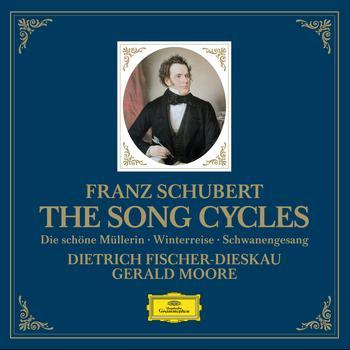 Dietrich Fischer-Dieskau / Gerald Moore - Schubert: The Song Cycles - Die schöne Müllerin, Winterreise & Schwanengesang