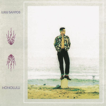 Lulu Santos - Honolulu