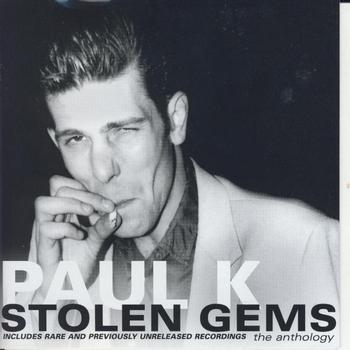 Paul K - Stolen Gems CD1