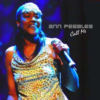 Ann Peebles - Call Me