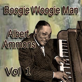 Albert Ammons - Boogie Woogie Man Albert Ammons Vol 1