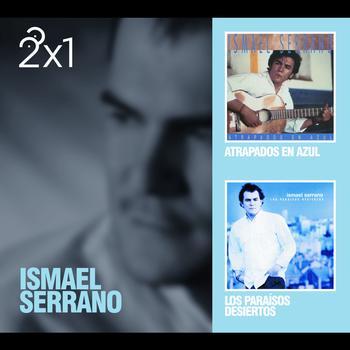 Ismael Serrano - 2x1 Ismael Serrano