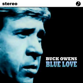 Buck Owens - Blue Love