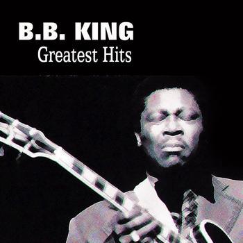 B.B. King - B.B King Greatest Hits