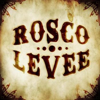 Rosco Levee - Rosco Levee - EP