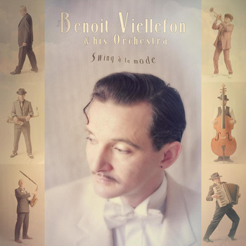 Benoit Viellefon & His Orchestra - Swing à La Mode