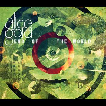 Alice Gold - End Of The World