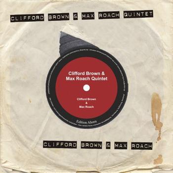 Clifford Brown - Clifford Brown - Max Roach Quintet