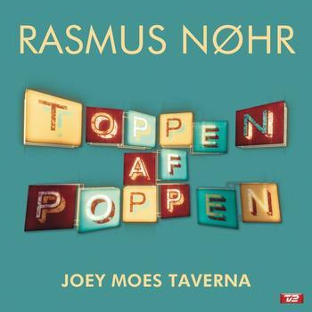 Rasmus Nøhr - Joey Moes Taverna