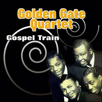 Golden Gate Quartet - Gospel Train